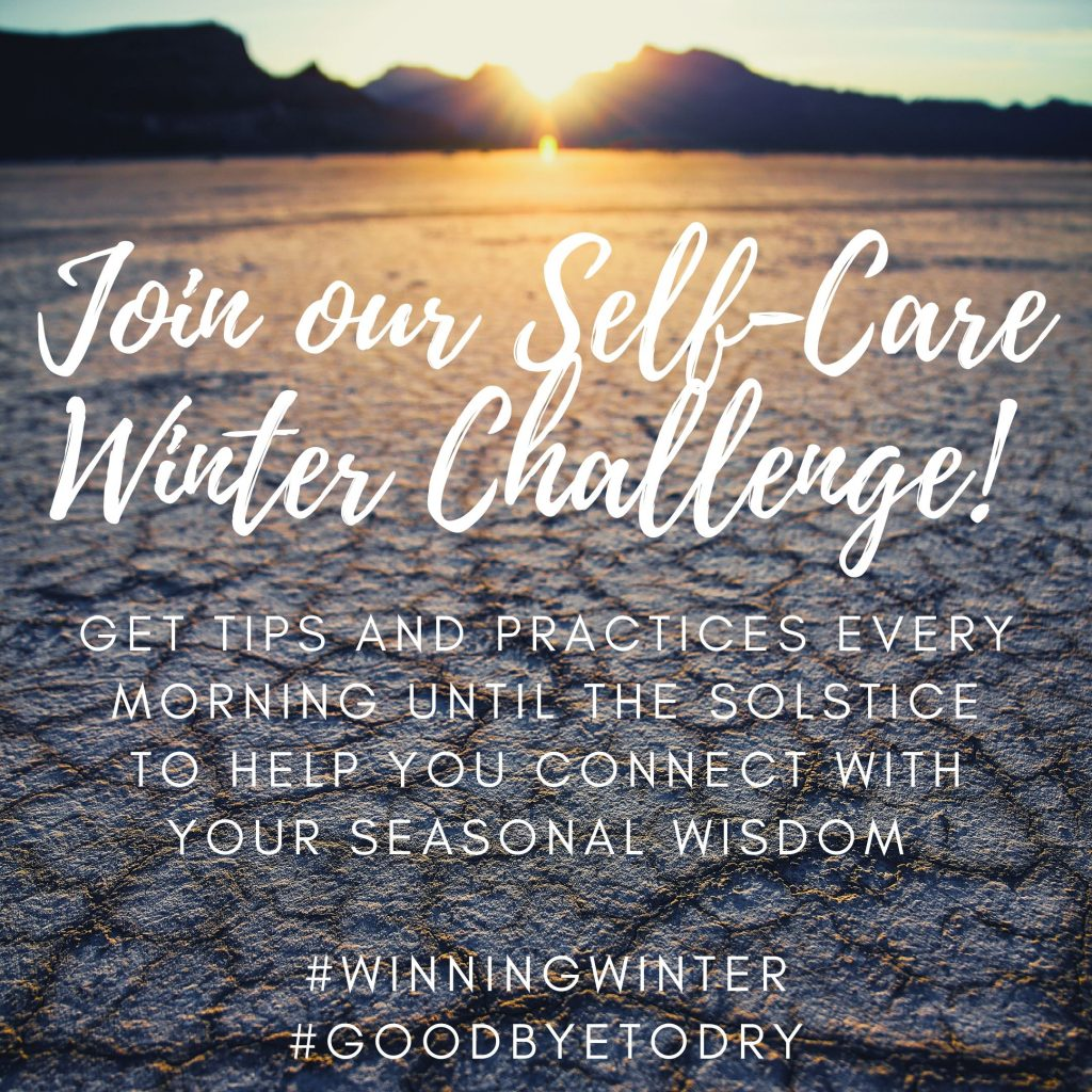 Winter Solstice Dry Skin Promotion Discount Self Care Challenge